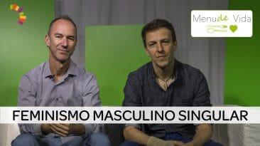 Feminismo masculino singular
