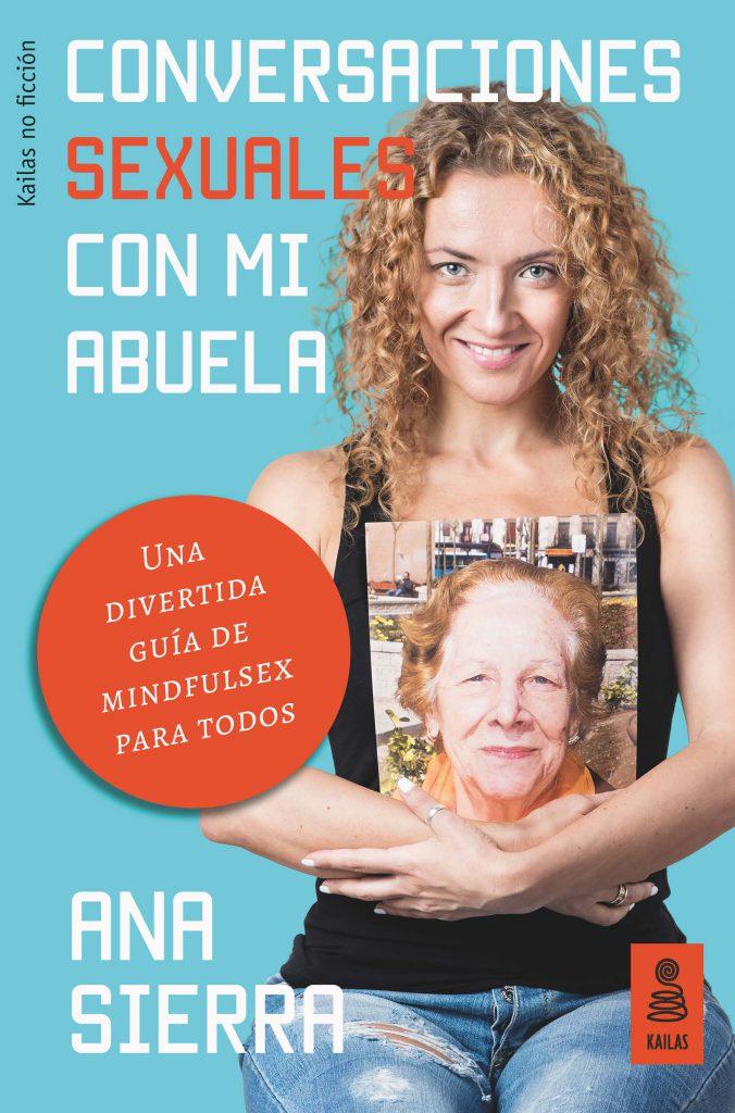 Ana Sierra Felicidad Sexual