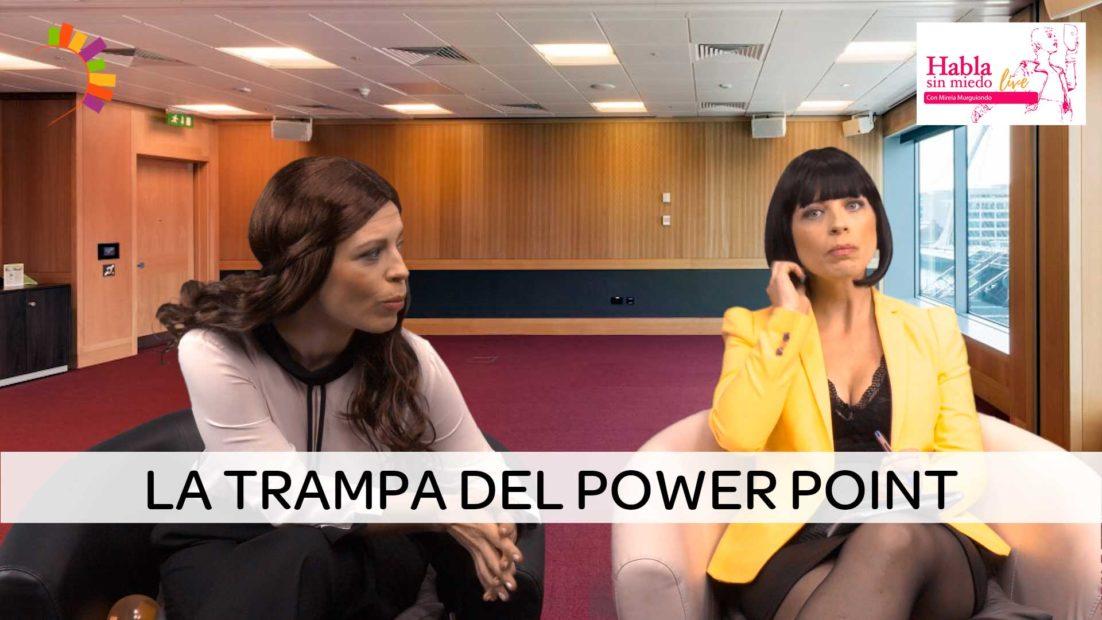 La trampa del Power Point